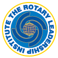 I have met many interesting people and leave with a new enthusiasm for Rotary. I believe everyone should attend RLI.
